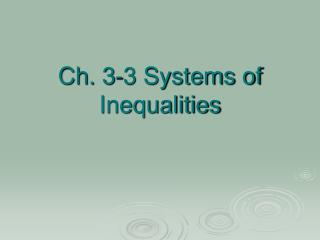 Ch. 3-3 Systems of Inequalities