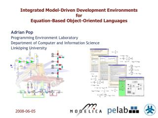 Integrated Model-Driven Development Environments  for  Equation-Based Object-Oriented Languages
