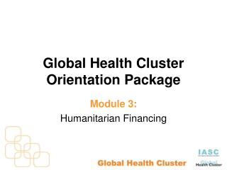 Global Health Cluster Orientation Package