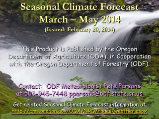 Seasonal Climate Forecast April   June 2012 Issued: March 22, 2012