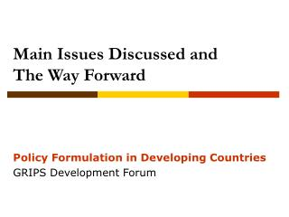 Main Issues Discussed and  The Way Forward