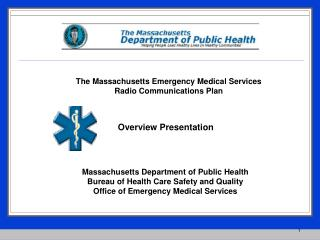 The  Massachusetts Emergency Medical Services  Radio  Communications Plan