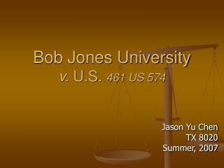 Bob Jones University  v.  U.S.  461 US 574