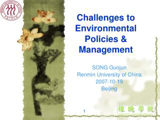Challenges to Environmental Policies & Management