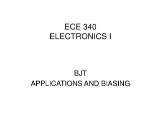 ECE 340 ELECTRONICS I