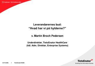 """Leverandørernes bud: """"Hvad har vi på hylderne?"""" v. Martin Broch Pedersen"""