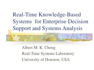 Real-Time Knowledge-Based Systems  for Enterprise Decision Support and Systems Analysis