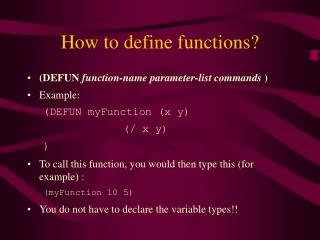 How to define functions?