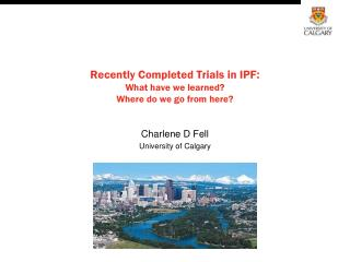 Recently Completed Trials in IPF: What have we learned Where do we go from here