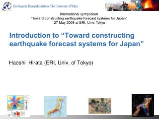 Introduction to �Toward constructing earthquake forecast systems for Japan�