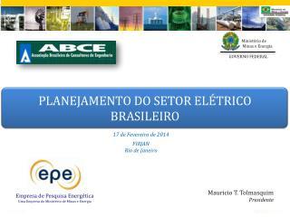 17 de Fevereiro de 2014 FIRJAN Rio de Janeiro
