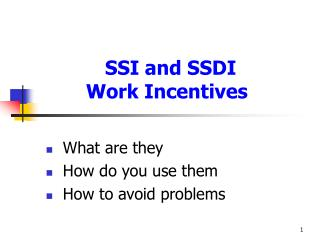 SSI and SSDI    Work Incentives
