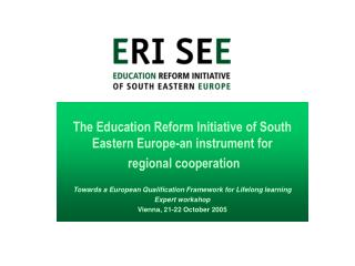 The Education Reform Initiative of South Eastern Europe-an instrument for  regional cooperation