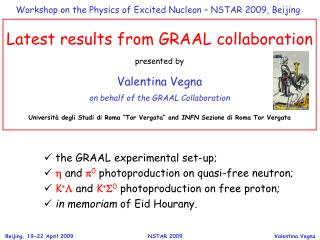 Latest results from GRAAL collaboration presented by Valentina Vegna