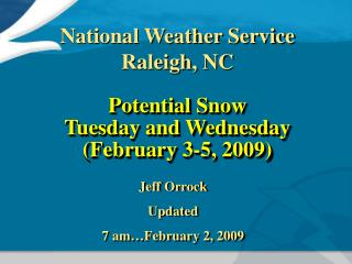 Potential Snow Tuesday and Wednesday (February 3-5, 2009)