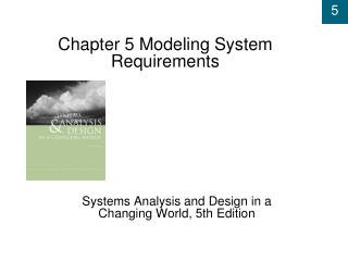 Chapter 5 Modeling System Requirements