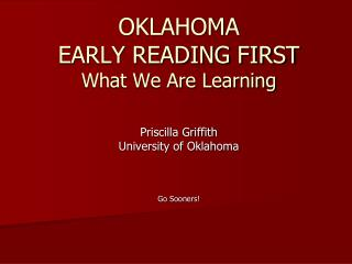 OKLAHOMA  EARLY READING FIRST What We Are Learning