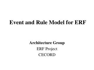 Event and Rule Model for  ERF