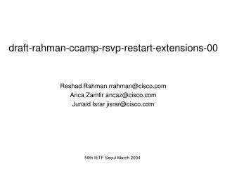 draft-rahman-ccamp-rsvp-restart-extensions-00