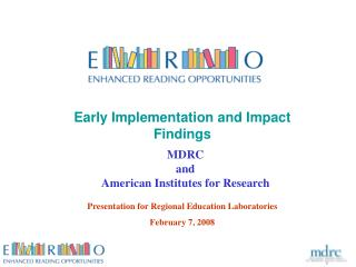 Early Implementation and Impact  Findings