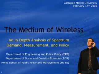The Medium of Wireless
