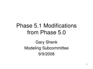 Phase 5.1 Modifications from Phase 5.0