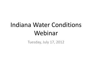 Indiana Water Conditions Webinar