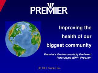 C  2003  Premier, Inc.