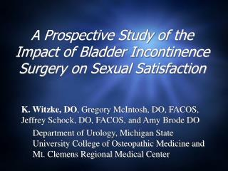 A Prospective Study of the Impact of Bladder Incontinence Surgery on Sexual Satisfaction