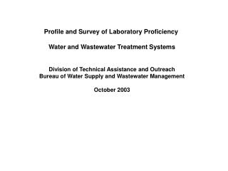 Profile and Survey of Laboratory Proficiency  Water and Wastewater Treatment Systems