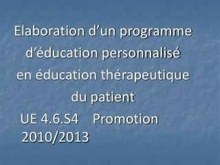 Elaboration d'un programme  d'éducation personnalisé  en éducation thérapeutique  du patient