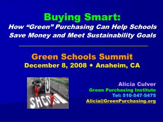 "Buying Smart:  How ""Green"" Purchasing Can Help Schools Save Money and Meet Sustainability Goals"