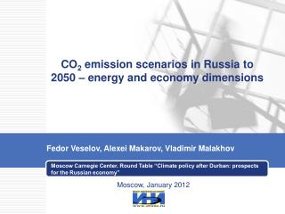 CO 2  emission scenarios in Russia to 2050 � energy and economy dimensions