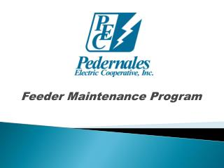 Feeder Maintenance Program