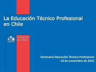 La Educación Técnico Profesional en Chile