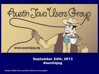 September 24th, 2013 #austinjug