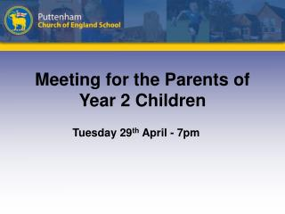Meeting for the Parents of Year 2 Children