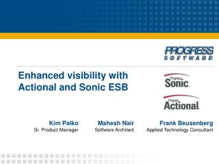 Enhanced visibility with Actional and Sonic ESB