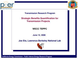 Transmission Research Program Strategic Benefits Quantification for  Transmission Projects