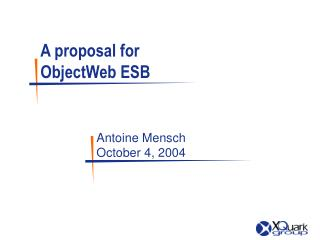 A proposal for ObjectWeb ESB