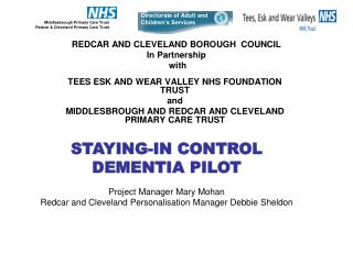 REDCAR AND CLEVELAND BOROUGH  COUNCIL In Partnership  with