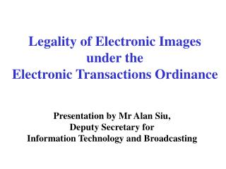 Legality of Electronic Images under the Electronic Transactions Ordinance