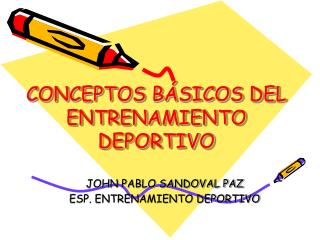 CONCEPTOS BÁSICOS DEL ENTRENAMIENTO DEPORTIVO