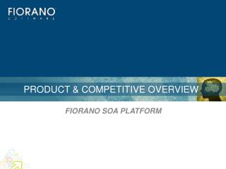 Product & Competitive Overview