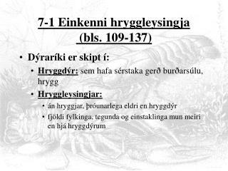 7-1 Einkenni hryggleysingja  (bls. 109-137)