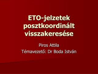 ETO-jelzetek posztkoordinált visszakeresése
