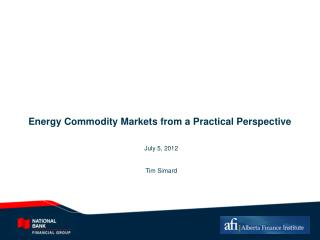 Energy Commodity Markets from a Practical Perspective