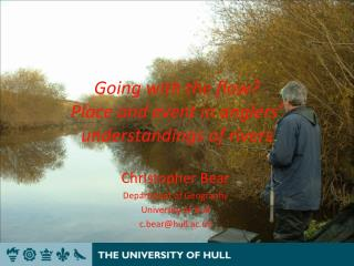 Going with the flow?  Place and event in anglers� understandings of rivers
