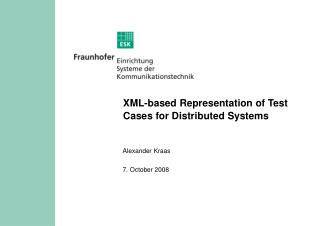 XML-based Representation of Test Cases for Distributed Systems
