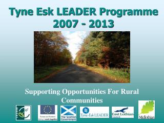 Tyne Esk LEADER Programme 2007 - 2013